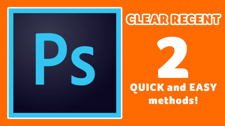 How to clear recent files in Photoshop CC