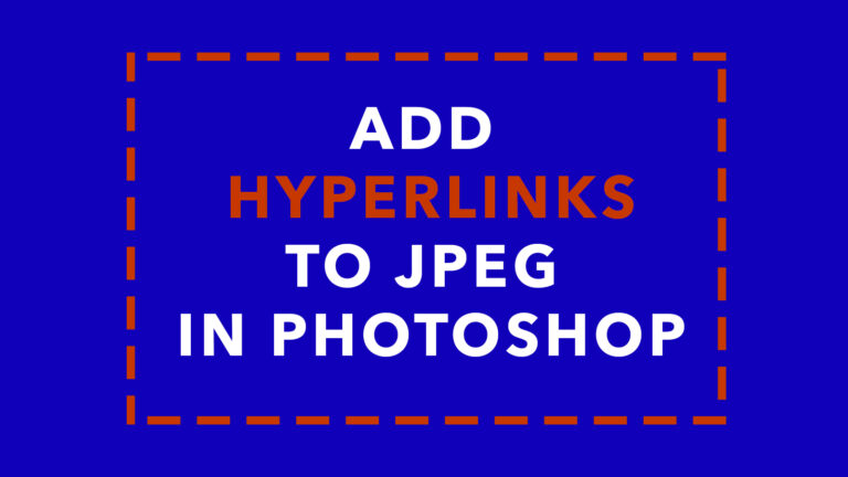 How to add a hyperlink to a jpeg in photoshop tutorial