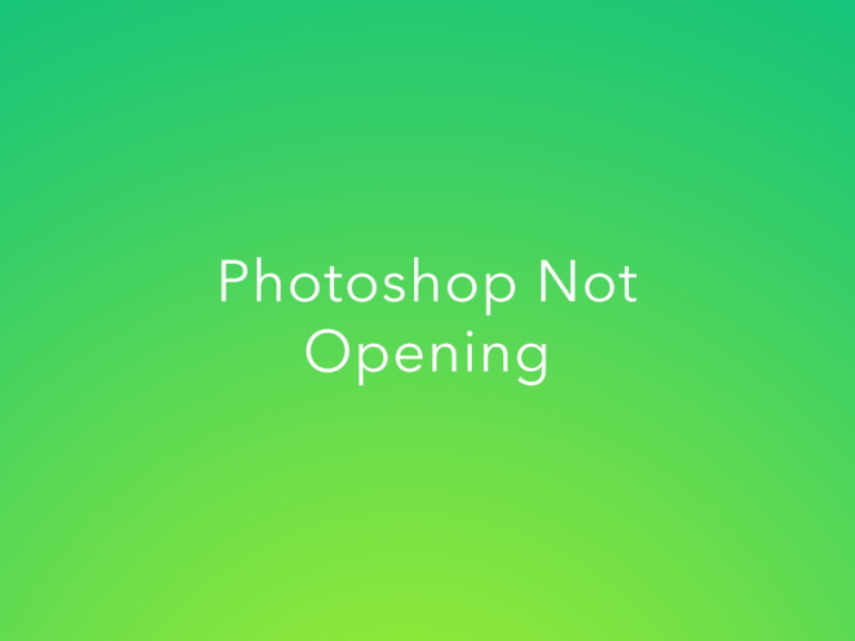 Photoshop Not Launching, Psd Files Not Opening- FIXED!