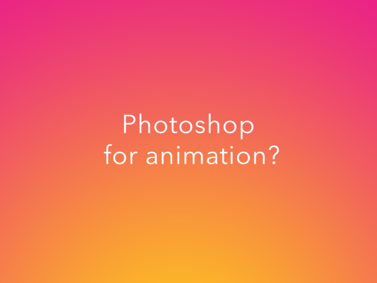 Should You Use Photoshop for Animation?