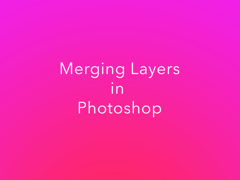 Should You Merge Layers in Photoshop?