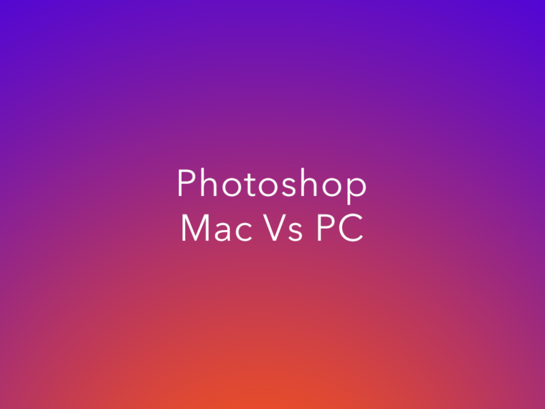 Is Photoshop Better on Mac or PC?